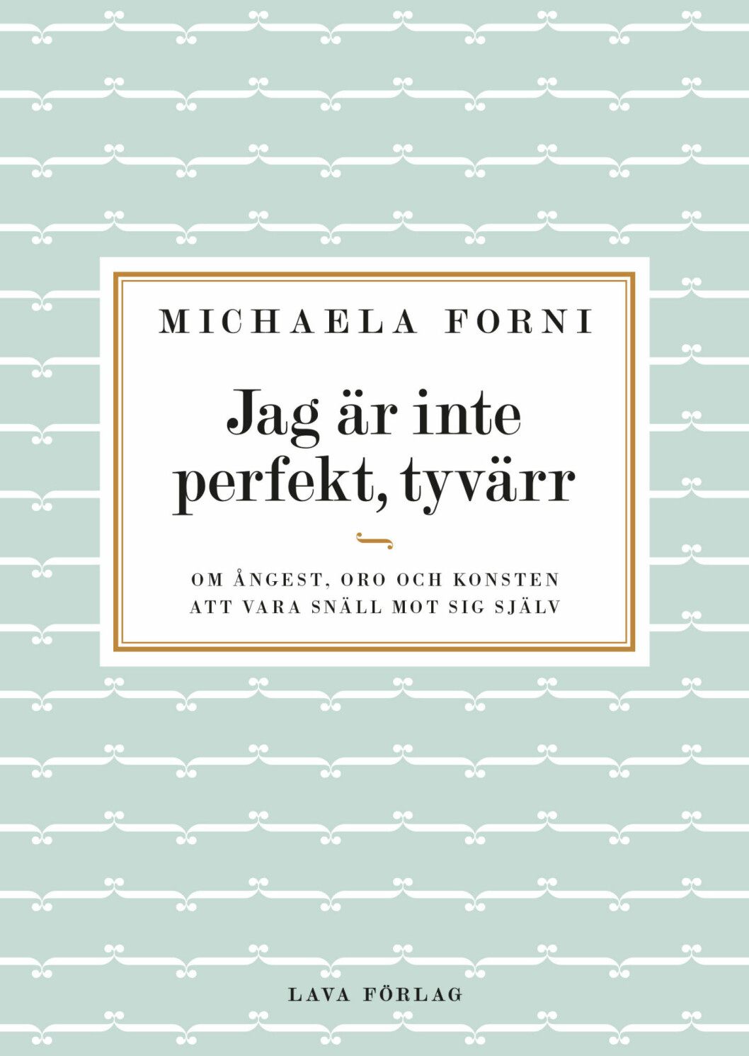 """Michaelas nya bok """"Jag är inte perfekt, tyvärr"""" är en handbok om ångest. Den handlar om hur man hanterar de höga krav som ställs på kvinnor idag."""
