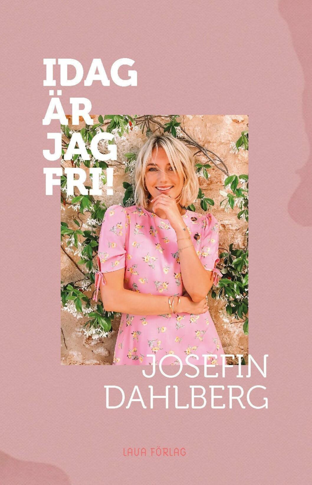 """Josefin Dahlberg """"Jag är fri"""""""