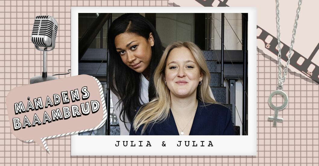 Julia Lyskova och Julia Frändfors är Baaambrud augusti 2021