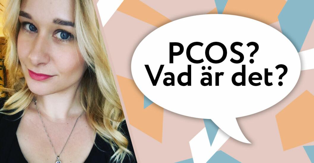 PCOS – Charlotte fick diagnosen när hon var 30