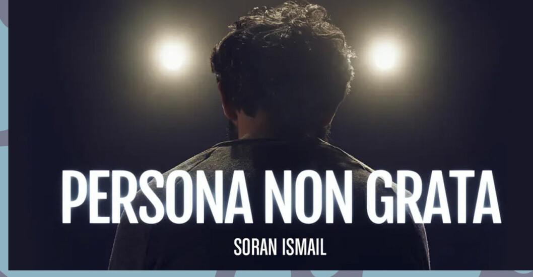 Kritik mot SVT-dokumentären Persona non grata om Soran Ismail
