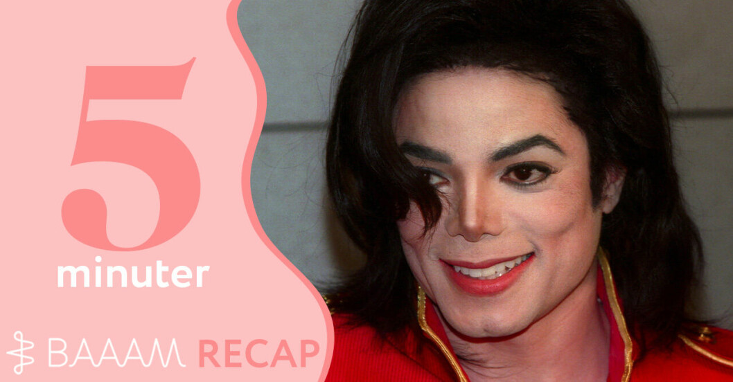 Recap på 5 minuter: Michael Jackson och Leaving Neverland